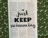 just keep swimming. Vintage dictionary print. Finding nemo. Adventure. Dictionary. Dory. Nemo.