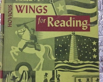 WINGS for READING DC Heath and Company 1952 printing Children Reading School Book Reader, early reader, photographs illustrations 460 pages