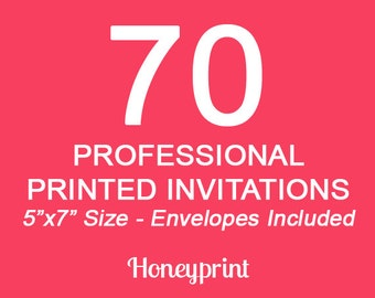 70 PRINTED INVITATIONS with Envelopes Included, Professional Press Printing