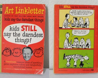 1960s Art Linkletter Kids STILL Say the Darndest Things Comedy Book Illustrated by Charles M Schulz