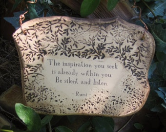 Handmade inspirational Rumi Quote Ceramic Plaque