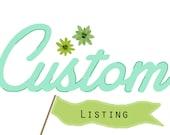 Custom Listing for Jessie