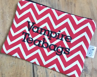 Vampire Teabags - red chevron- ladies zipper pouch - feminine products - tampons - pads clutch - FREE SHIPPING