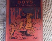 50% OFF SALE Antique Frontier Boys In Colorado 1911 by Capt. Wyn Roosevelt