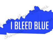 "6""x2.6"" - ""I BLEED BLUE"" Kentucky Vinyl Decal - Various Colors Available"