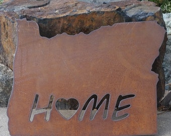 Custom State HOME Sign Oregon recycled steel rustic wall hanging YOUR state sign ANY state