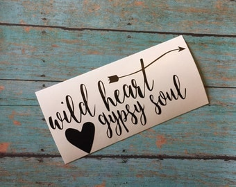 Wild heart Gypsy Soul Decal