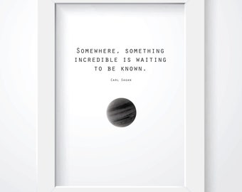 Space Print. Instant Download. Carl Sagan Quote.  8x10 Size Print. Exploration. Science. Black and White.