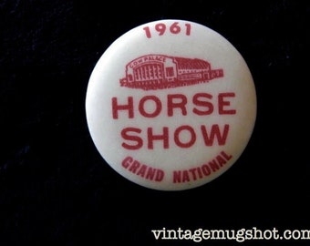 Horse Show Grand National 1961 Cow Palace San Francisco  Pinback Button Orig.