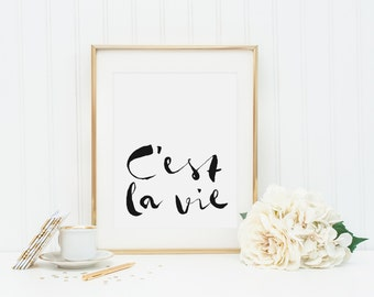 C'est la Vie Print, French Quote, French Decor, Paris Poster, French, Typographic Prints, Paris Decor, French Print, Cest la Vie Poster