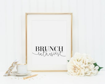 Brunch Enthusiast, Typography Print, Minimalist Typographic Poster, Brunch Print, Brunch Lover, Brunch Art Print, Fashion Decor, Brunch