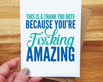 Funny Thank You Card - You're Amazing - You're F*cking Amazing