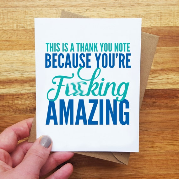 Your Amazing: Funny Thank You Card You're Amazing You're Fcking