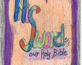 print of an original word art His Word the Holy Bible ready to frame 8 inches by 10