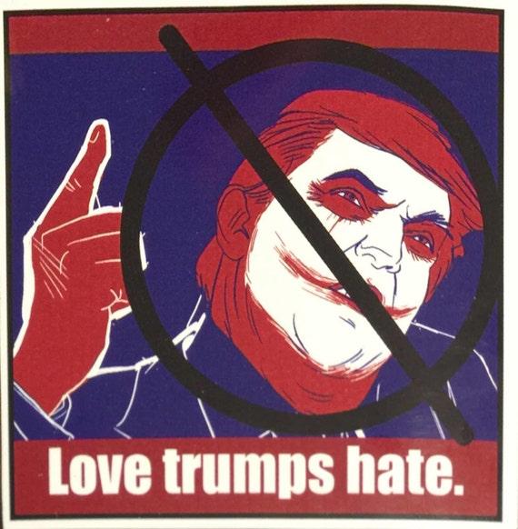 No Trump Bumper Stickers Anti-Trump Bumper Sticker Love trumps hate Sticker Stop Trump Dump Trump Democrat Liberal Crust Punk Bumper Sticker