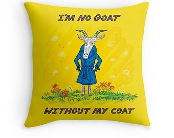 "I'm No Goat Without My Coat - Yellow - Cushion Cover / Throw Pillow Cover (16"" x 16"") by Oliver Lake - iOTA iLLUSTRATiON"