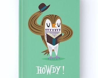 The Howdy Owl - Hardcover Office Journal book - Ruled Line - iOTA iLLUSTRATION