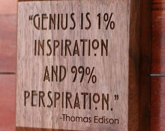 Thomas Edison Quote on Genius and Hard Work Engraved on Wood Plaque