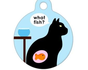 Pet ID Tag - What Fish Pet Tag, Cat Tag