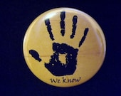 "We Know 2.25"" Pin Back Elder Scrolls Inspired Oblivion Skyrim Button Dark Brotherhood"