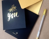 Bee You...FOIL Notecards