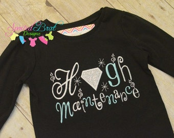 High Maintenance Girly Embroidered Tee or Bodysuit for Girls or Baby Girls, Made to Order,