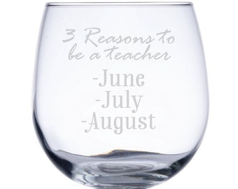 Stemless Red Wine Glass-17 oz.-7728 3 Reasons to be a Teacher