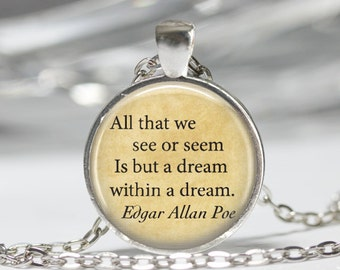 Edgar Allan Poe Book Necklace Poe Jewelry Dream Within A Dream Literary Quote Art Pendant in Bronze or Silver with Link Chain Included