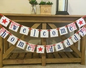 Welcome Home Military Banner Sign /  Welcome Home Daddy or Mommy Deployment Sign