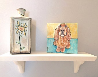 Cocker Spaniel Original Acrylic Painting 6x6x1.5  Dog Art Pet Lover spaniel Dog Art Pet Art