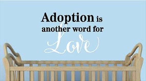Items similar to adoption is another word for love for Another word for decoration