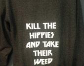 Kill the Hippies Unisex Zip-up Hoodie