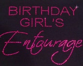Birthday Girls Entourage Hot Pink Rhinestone, Birthday Entourage Bling Tank, Birthday Entourage, Birthday Girls Entourage Rhinestone Shirt