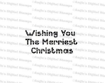 Wishing You The Merriest Christmas Quote Digital Stamp Image