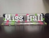 "Personalized Desk Name Plate - 10"" - TEACHER GIFT - End of the Year - Student Teacher - Graduation"