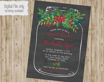 Holiday bridal shower invitation chalkboard holly mason jar bachelorette engagement wedding invite digital printable invitation