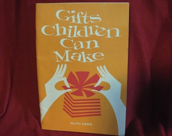 Gifts Children Can Make, a softback book by Ruth Karb - great summer craft book for the kids!
