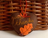 Thanksgiving decoration - Give Thanks felt Heart ornament - Thanksgiving gift hostess - hanging give thanks felt heart - fall heart