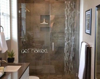 Get naked. BA101 vinyl lettering wall words stickers home decor bathroom humor