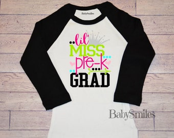 Pre-K Graduation Shirt Pre-School Graduation Shirt Little Miss Pre-K Grad Shirt Toddler Shirt Girl Shirt Kids Shirt School Shirt Grad Shirt
