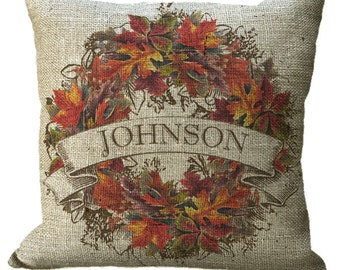 Autumn Wreath Family Name Linen or Burlap in Choice of 14x14 16x16 18x18 20x20 22x22 24x24 26x26 inch Pillow Cover