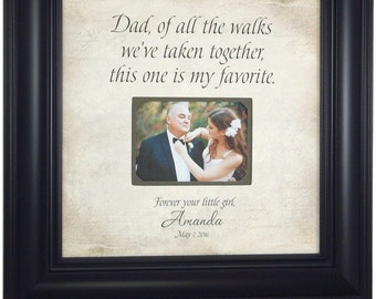 Personalized Wedding Frame, Father of the Bride Gift, Picture Frame,  Parent Thank You, OF ALL the WALKS we've taken, 16 X 16