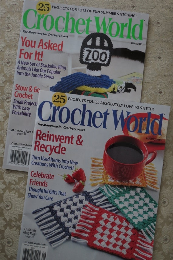 Crochet Magazine Summer 2015 : ... Crochet World Magazines Brand New June 2015 and August 2015 summer