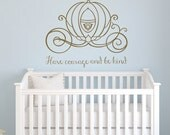 Cinderella carriage have courage and be kind vinyl wall decal girls room baby nursery princess
