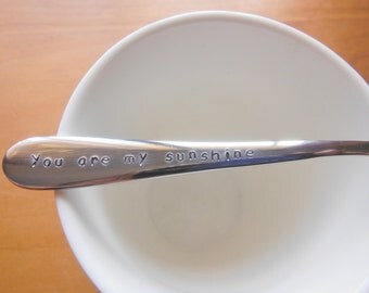 You Are My Sunshine,Valentines Gift, Husband,Wife,Mum Gift,Child Gift,Sister Gift,Lover Gift, Hand Stamped Teaspoon