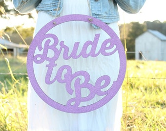 Bride To Be Sign Rustic Elegance Rustic Bridal Shower Chair Sign Wedding Photoprop #downintheboondocks