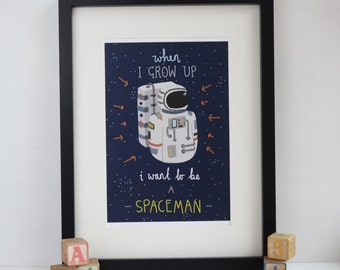 Astronaut Art Print, A4 Wall Art, I Want to be a Spaceman Aspirational Kids Artwork, Childrens Bedroom Art, Inspirational Typography