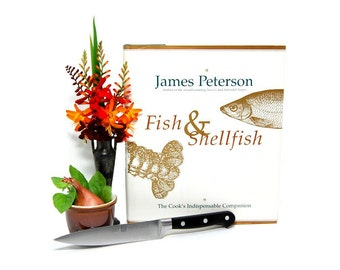 1996 Fish & Shellfish Cookbook James Peterson Stated First Edition Finfish Shellfish Gifts From The Sea Cooks Indispensable Companion