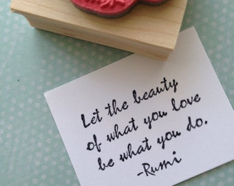 Rumi Quote Love  Rubber Stamp 6520