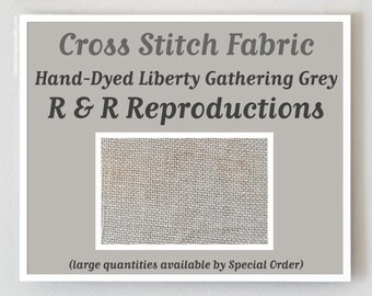 LIBERTY GATHERING GREY Hand-dyed cross stitch fabric by R & R Reproductions at thecottageneedle.com 36 ct. count linen gray coffee